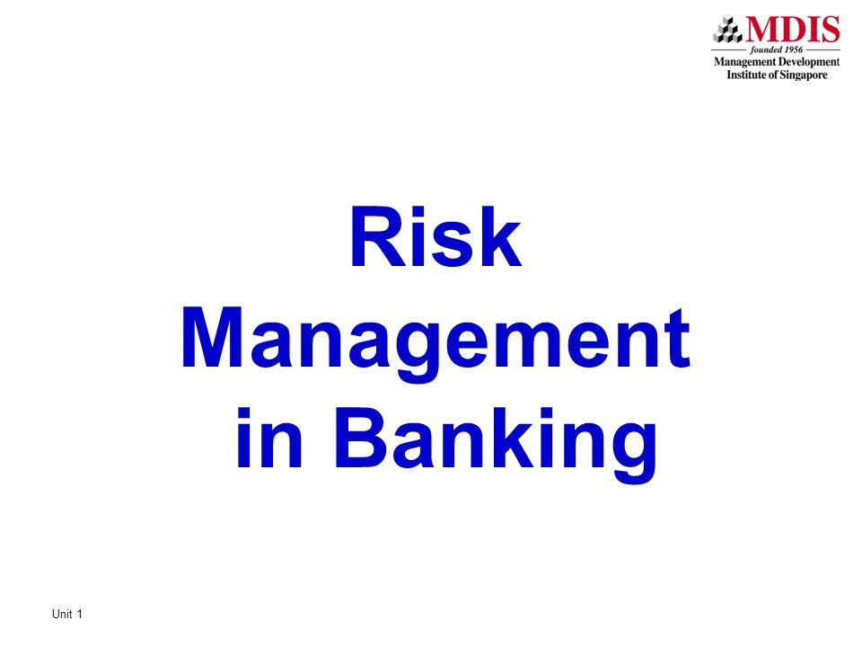 Unit 1 Risk Management in Banking