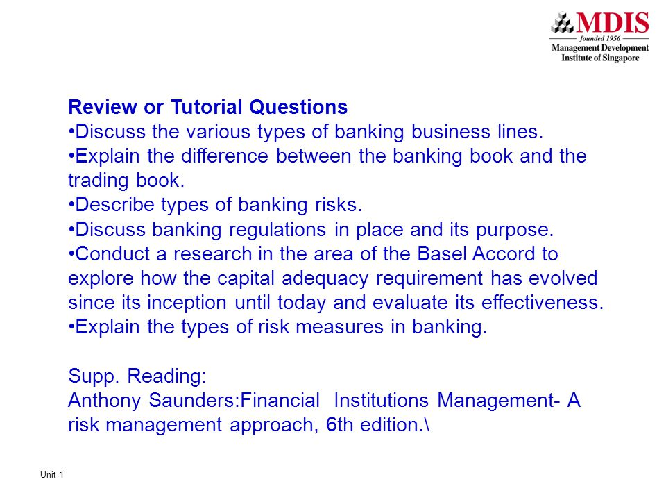 Review or Tutorial Questions Discuss the various types of banking business lines.