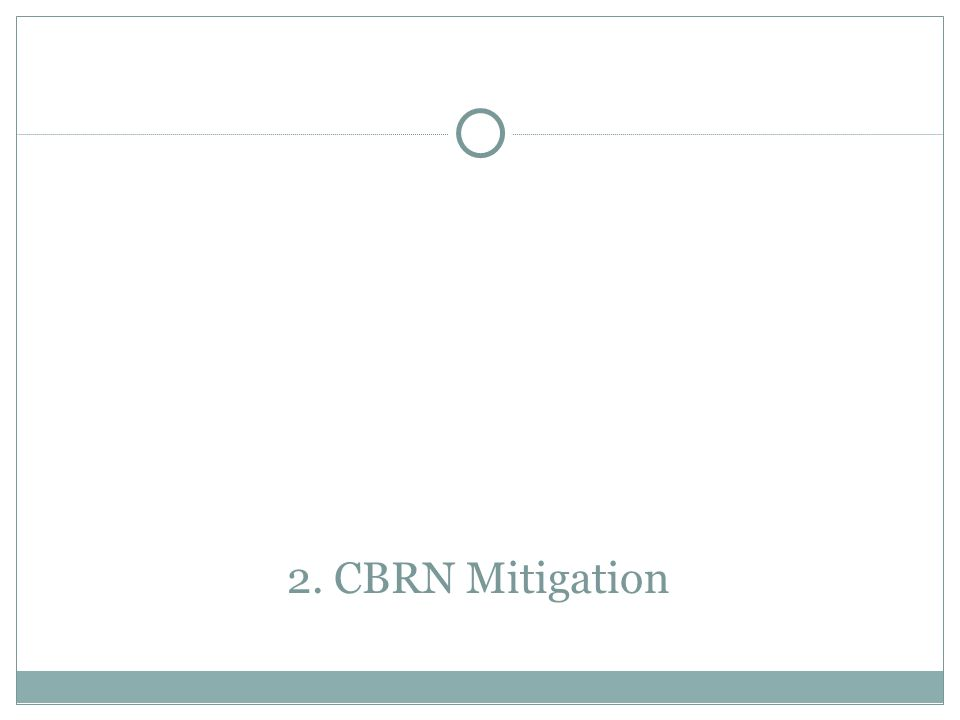 2. CBRN Mitigation