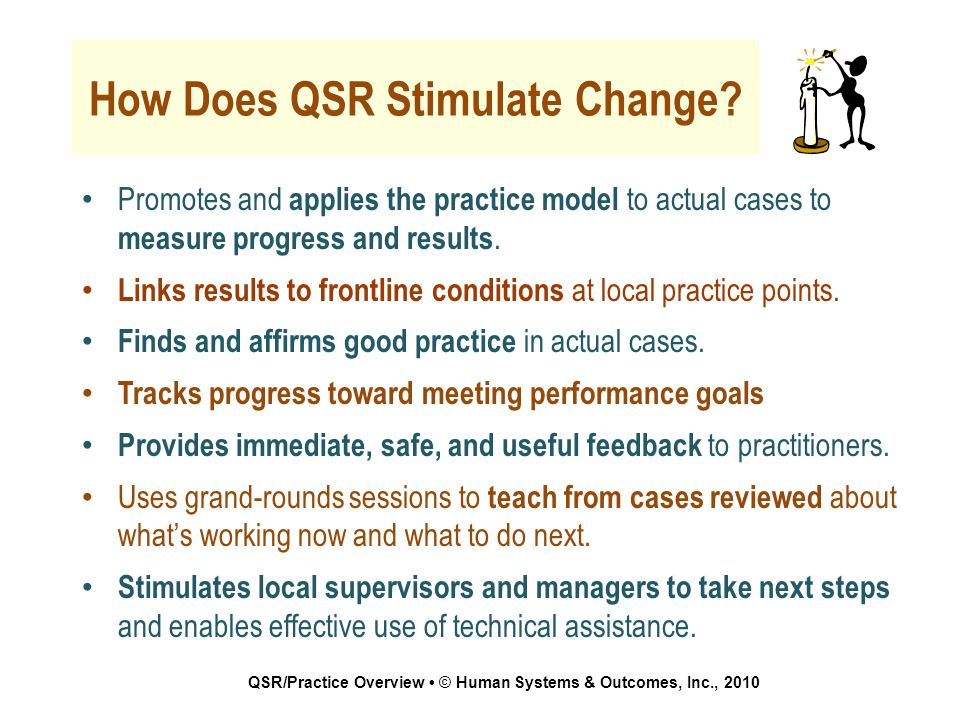 How Does QSR Stimulate Change.