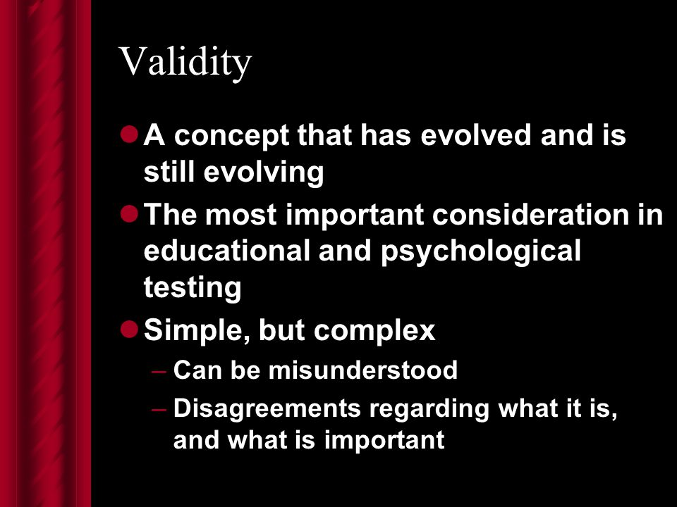 Evolution of Professional Standards 1985: AERA, APA, NCME Standards for Educational and Psychological Testing note ing Described validity as unitary concept Notion of validating score-based inferences Very Messick-influenced