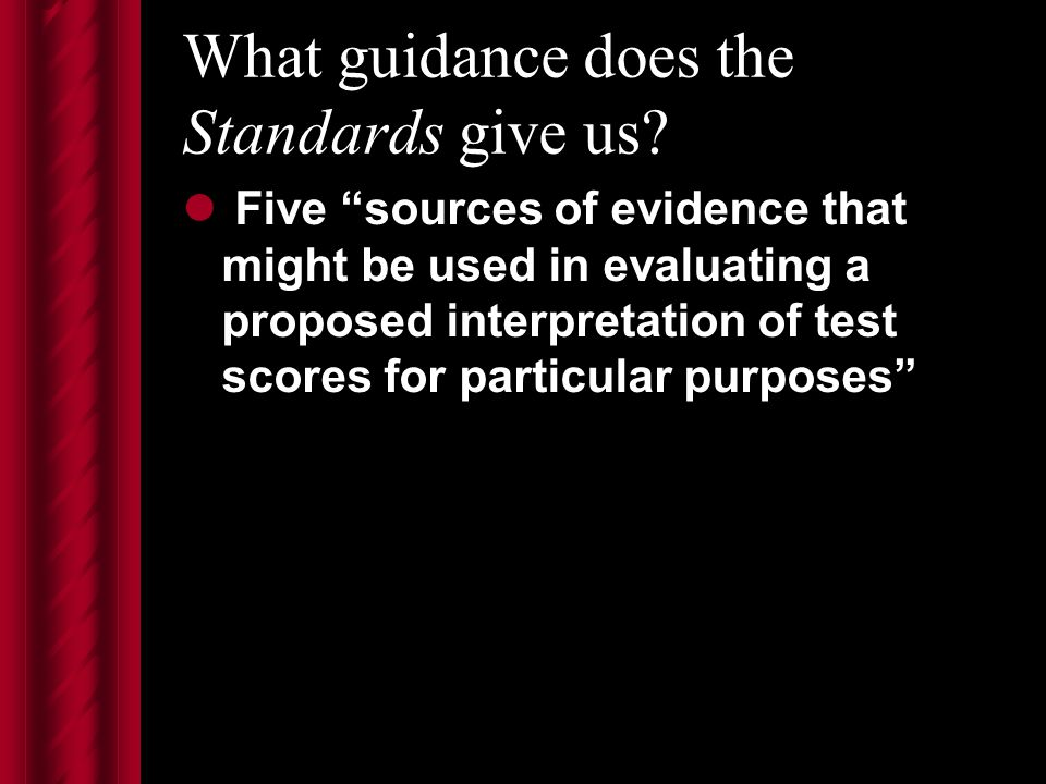 What guidance does the Standards give us.