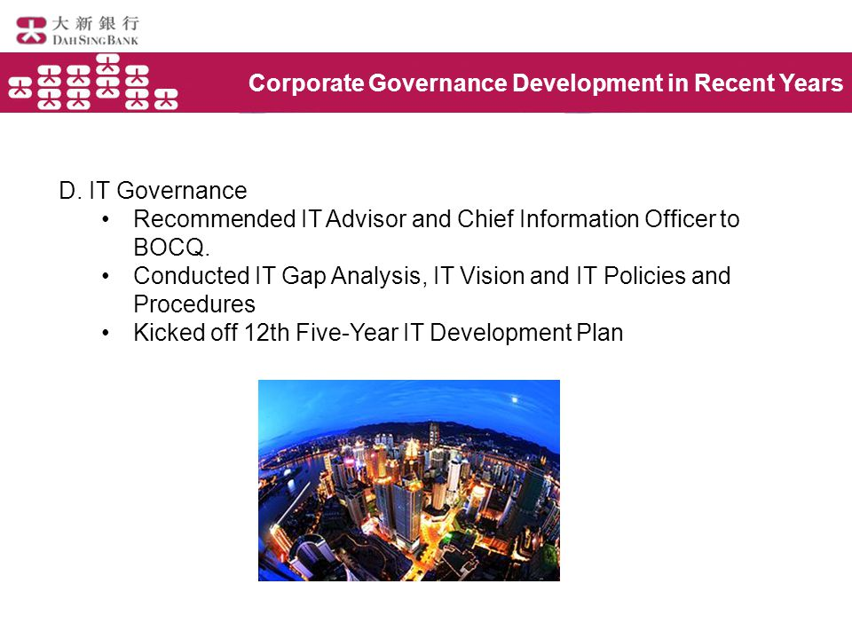 Corporate Governance Development in Recent Years D.