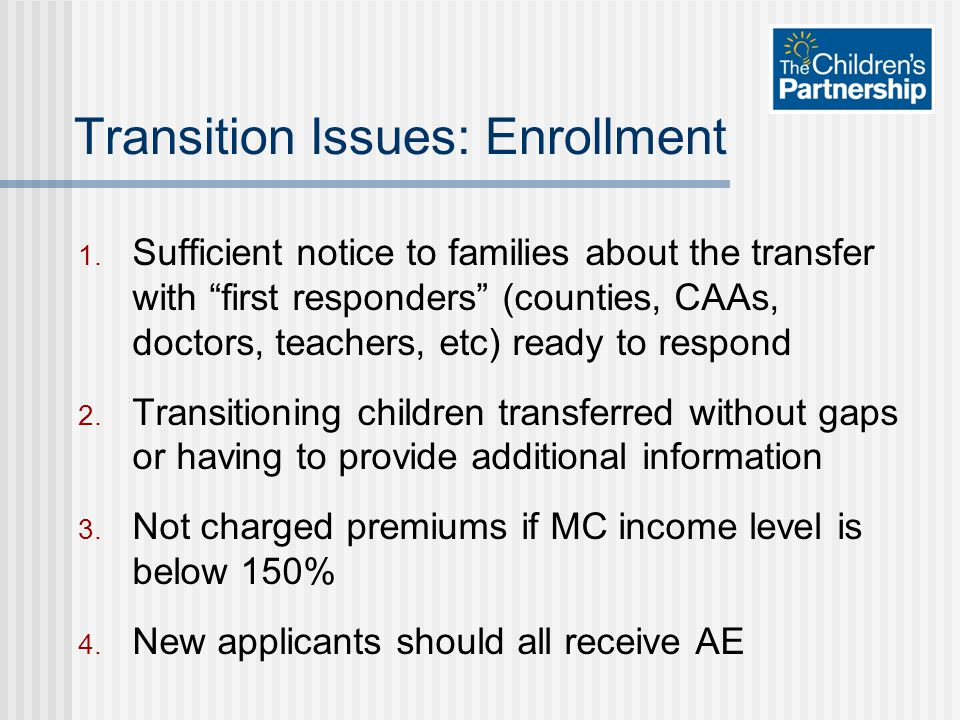 Transition Issues: Enrollment 1.
