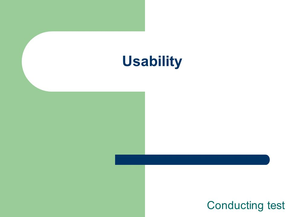 Usability Conducting test