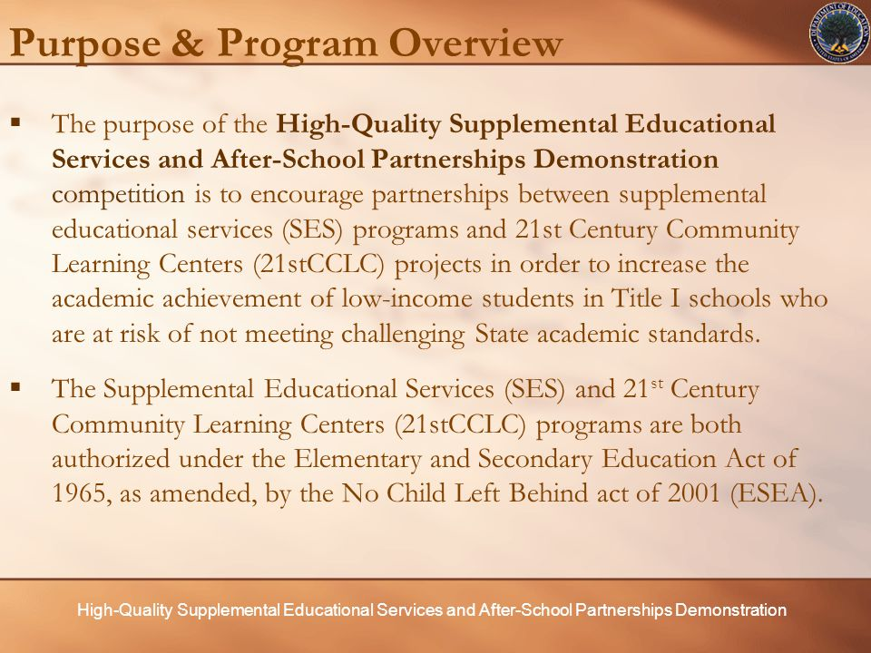 High-Quality Supplemental Educational Services and After-School Partnerships Demonstration Instructions for Budget Narrative  Applicants should prepare and submit one three-year budget summary using Form 524 and one three-year budget narrative.