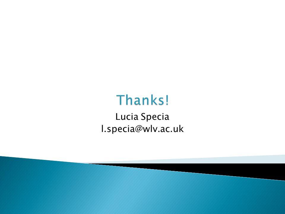 Lucia Specia l.specia@wlv.ac.uk