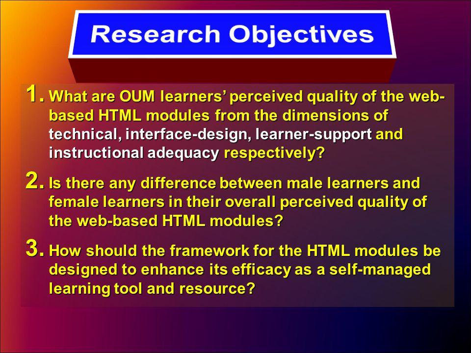 1. What are OUM learners' perceived quality of the web- based HTML modules from the dimensions of technical, interface-design, learner-support and ins