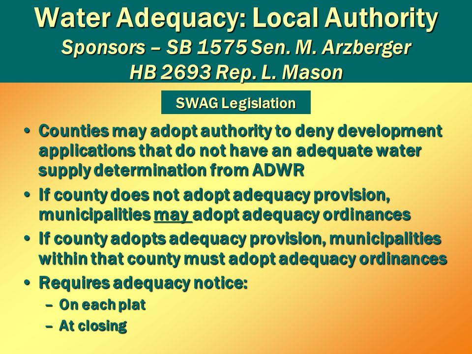Water Adequacy: Local Authority Sponsors – SB 1575 Sen.
