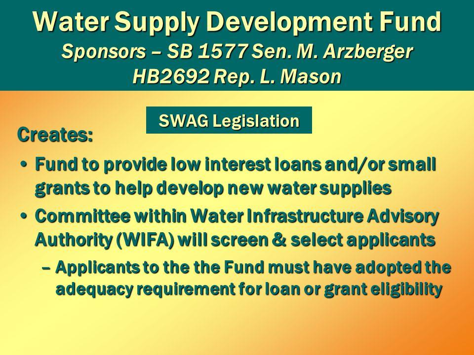 Water Supply Development Fund Sponsors – SB 1577 Sen.