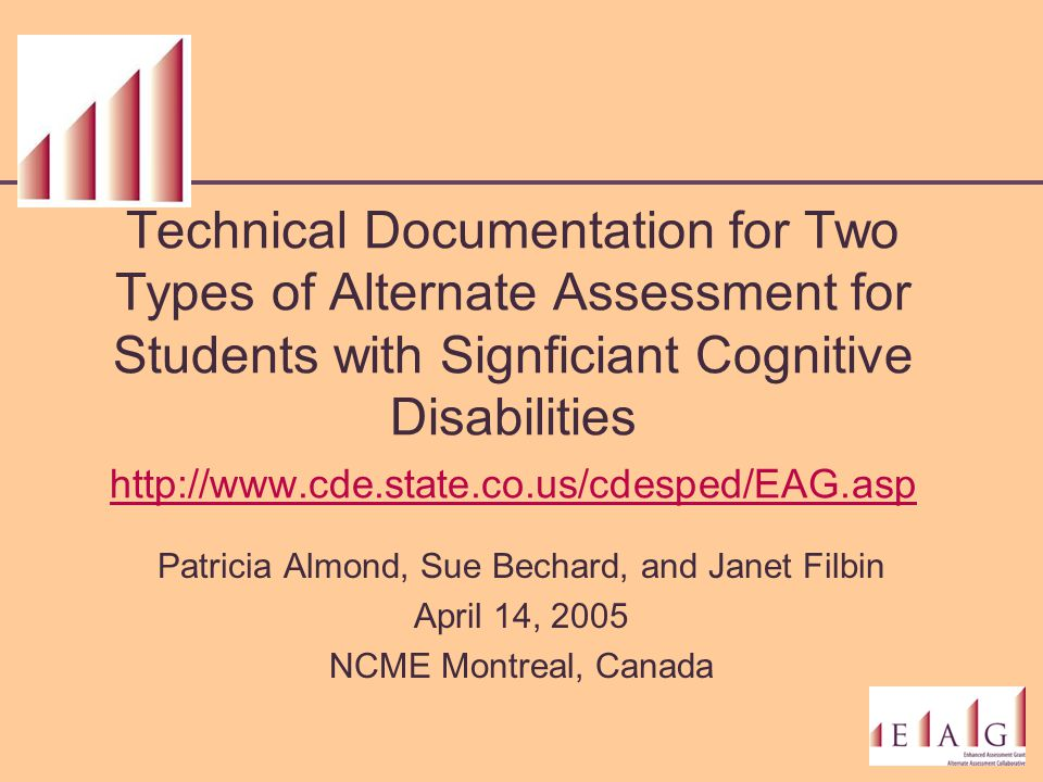 Technical Documentation for Two Types of Alternate Assessment for Students with Signficiant Cognitive Disabilities http://www.cde.state.co.us/cdesped/