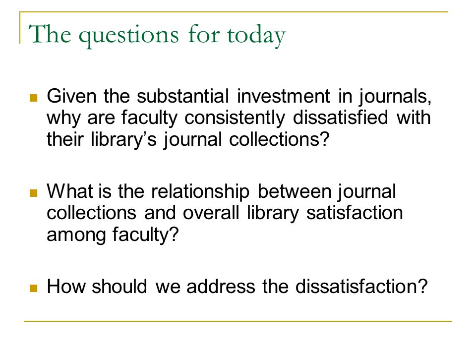 LibQUAL+ Overview 22 core questions  1-9 scale  Ratings of minimum, desired, perceived Locally selected questions General satisfaction ratings Information literacy questions Queries on use of libraries and search tools Demographic questions