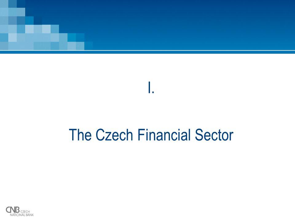 I. The Czech Financial Sector