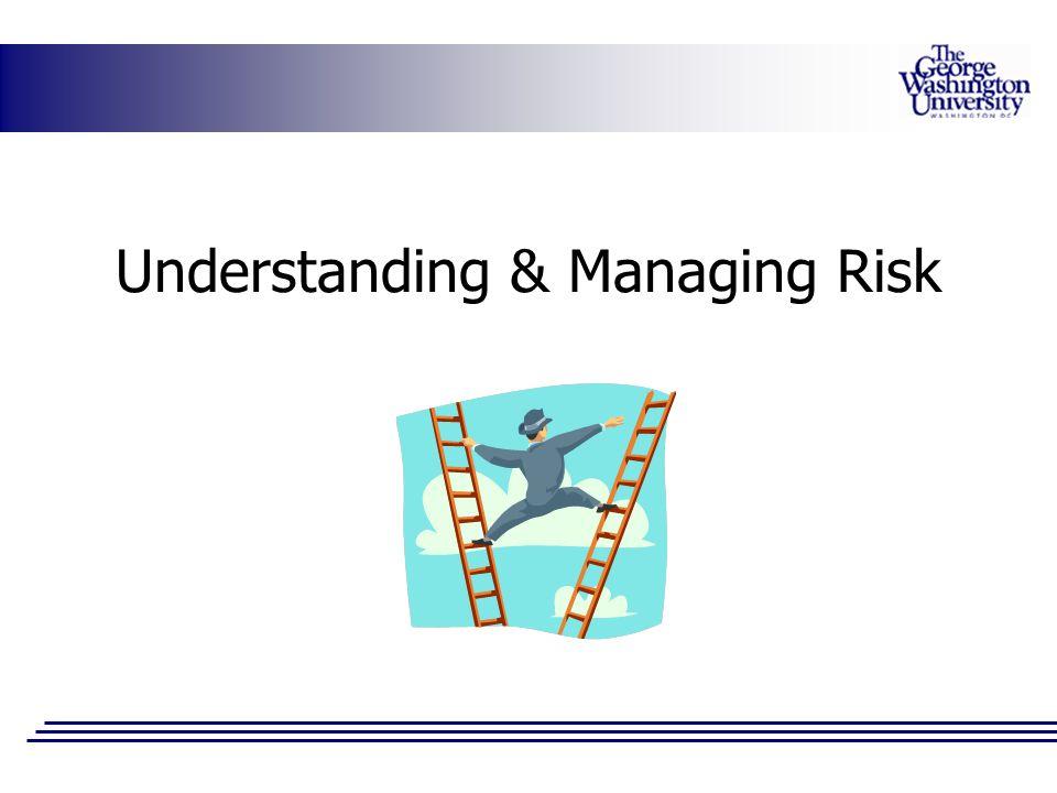 Understanding & Managing Risk