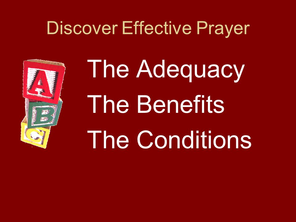 Discover Effective Prayer The Adequacy The Benefits The Conditions