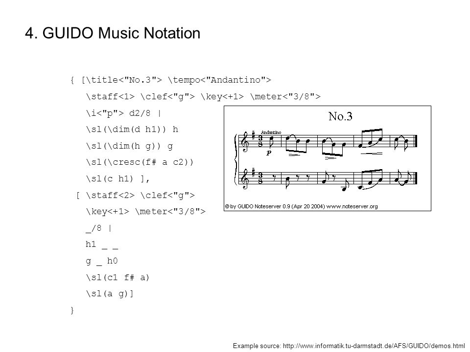 4. GUIDO Music Notation { [\title \tempo \staff \clef \key \meter \i d2/8 | \sl(\dim(d h1)) h \sl(\dim(h g)) g \sl(\cresc(f# a c2)) \sl(c h1) ], [ \st