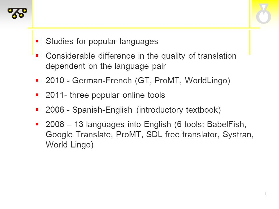 I Error analysis En-Cro  Translations offered by GT and S21 are very similar, although not identical  TG and IT – difference in number of untranslated words  TG does not recognize words with diacritics Cro-En  the highest number of lexical errors, including also errors in style (av.