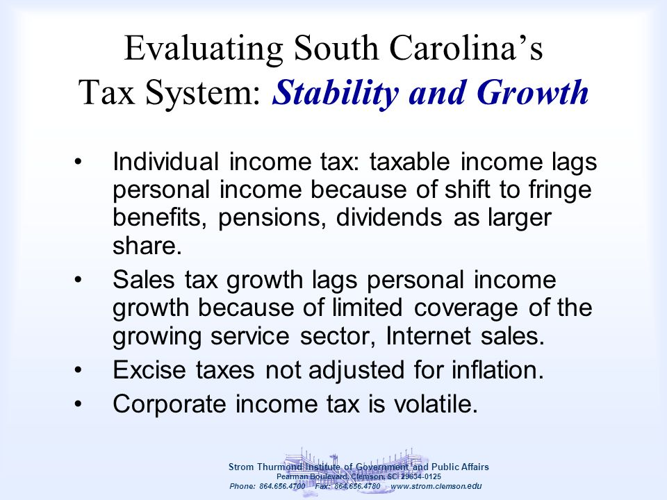 Evaluating South Carolina's Tax System: Stability and Growth Individual income tax: taxable income lags personal income because of shift to fringe ben