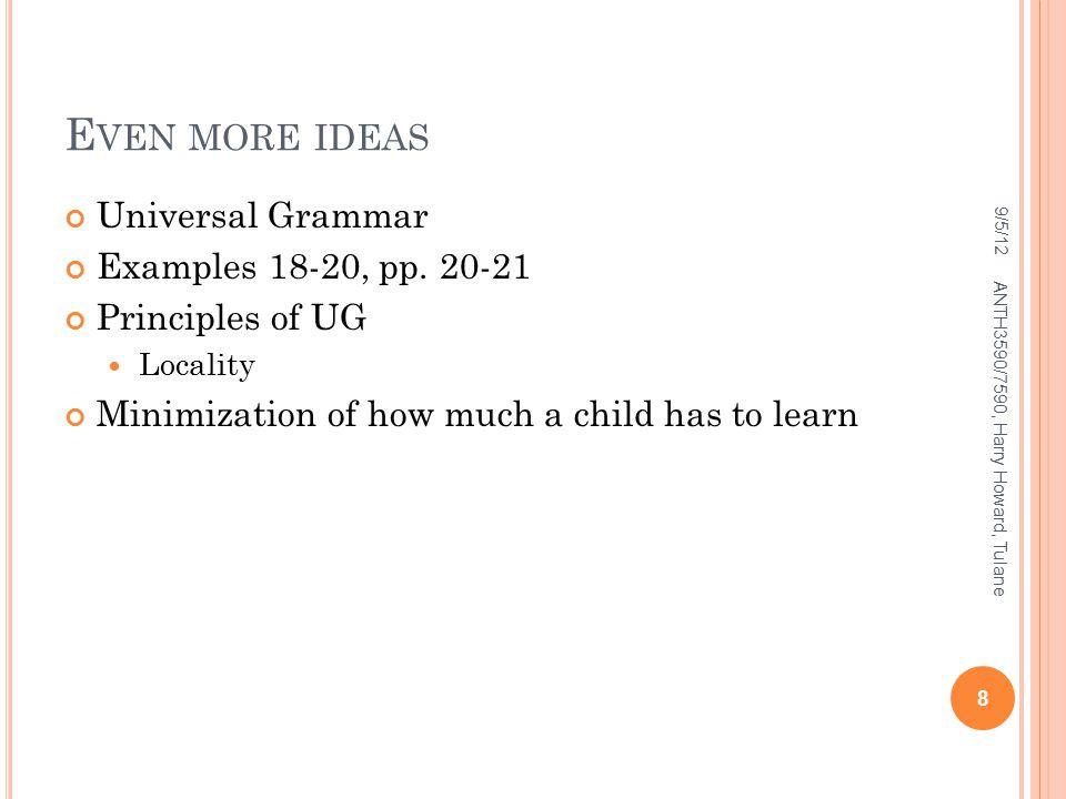 E VEN MORE IDEAS Universal Grammar Examples 18-20, pp.