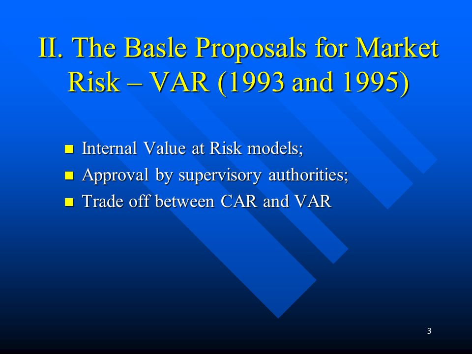 2 I. The Original (Old) Basle Accord (1988) – EU and EEA (1993) Financial stability Financial stability Levelling of the competitive field Levelling o