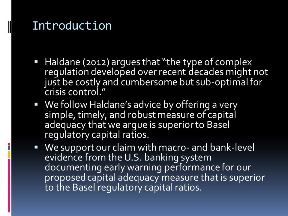 Introduction  Our proposed capital adequacy ratio, which we call the Nonperforming Assets Coverage Ratio (NPACR), explicitly accounts for:  capital-constrained banks' reluctance (or inability) to build up adequate reserves for anticipated future loan losses, and  regulators' forbearance in enforcing loan-loss reserving requirements.