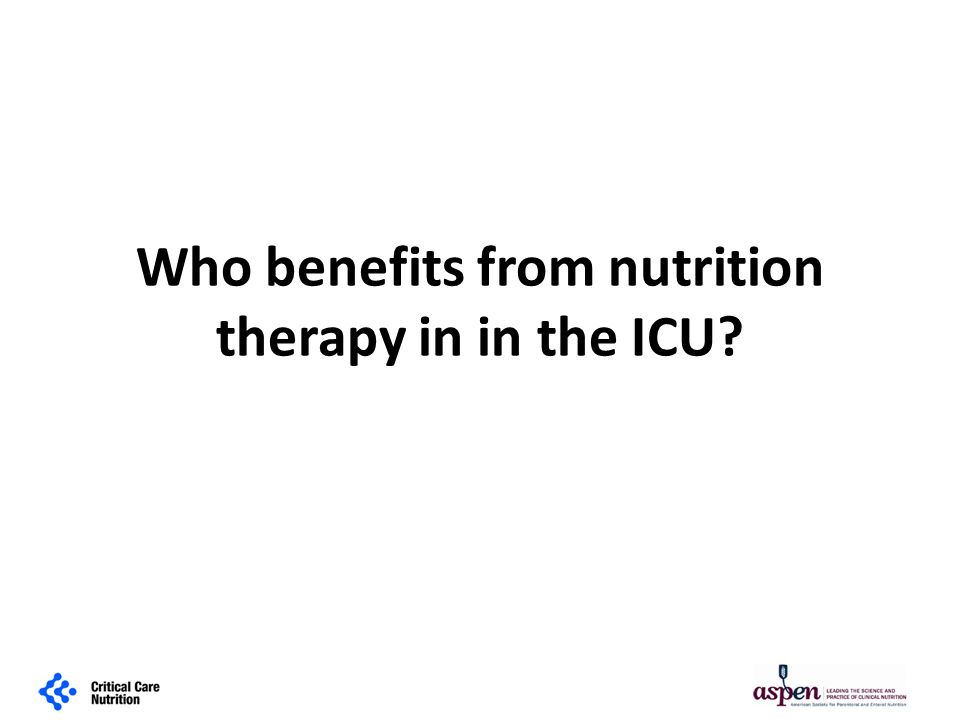 Who benefits from nutrition therapy in in the ICU?