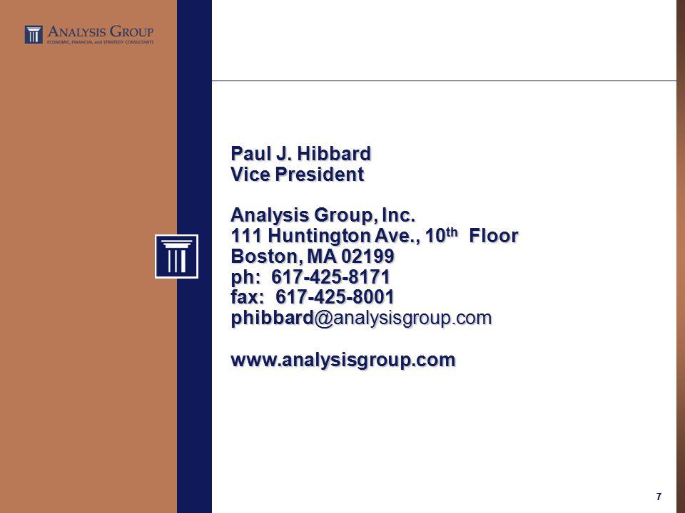 77 Paul J. Hibbard Vice President Analysis Group, Inc.