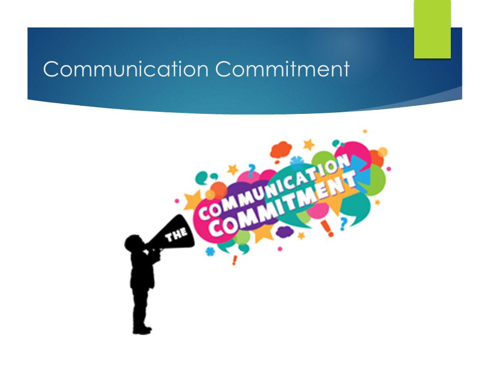 Communication Commitment
