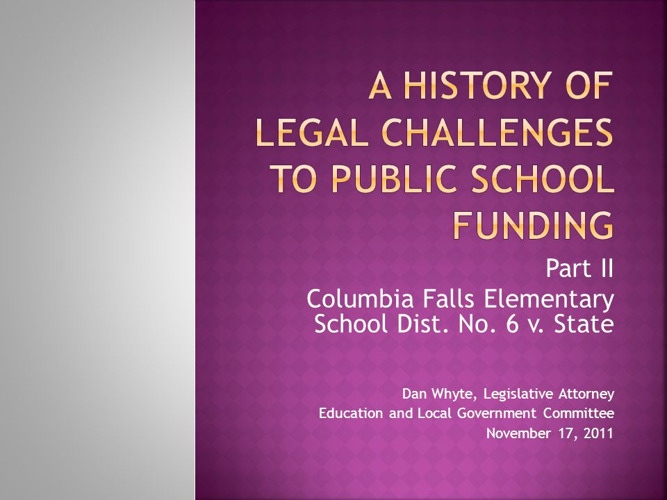 Part II Columbia Falls Elementary School Dist. No.