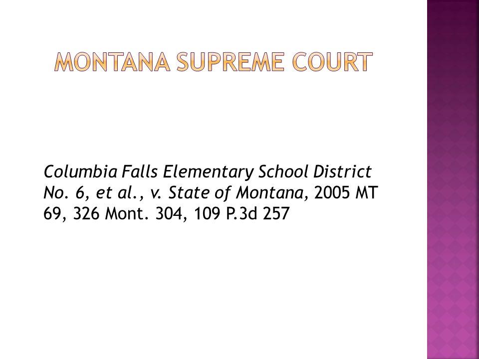Columbia Falls Elementary School District No. 6, et al., v.