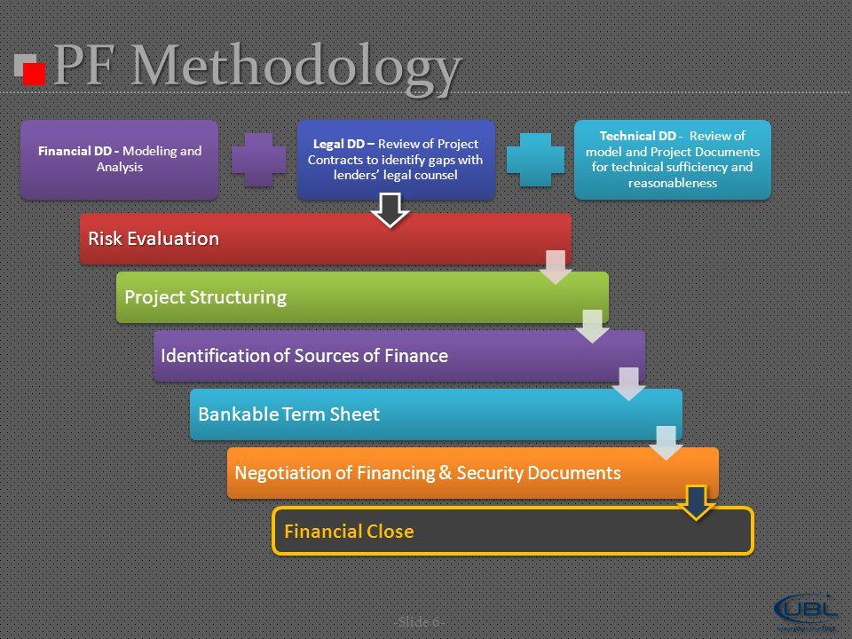 Financial Close PF Methodology -Slide 6-