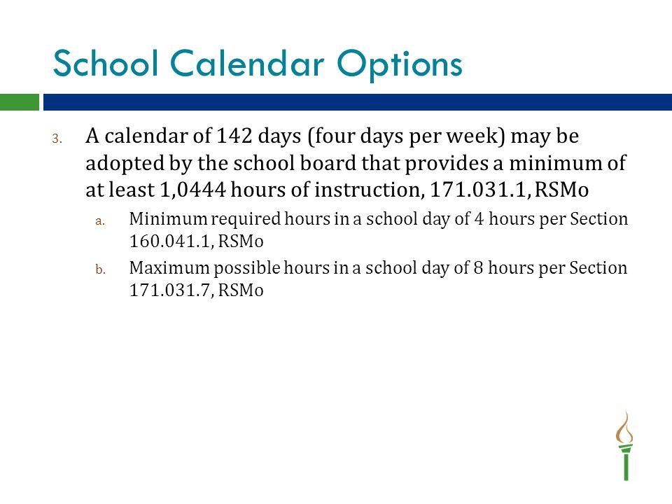 School Calendar Options 3.