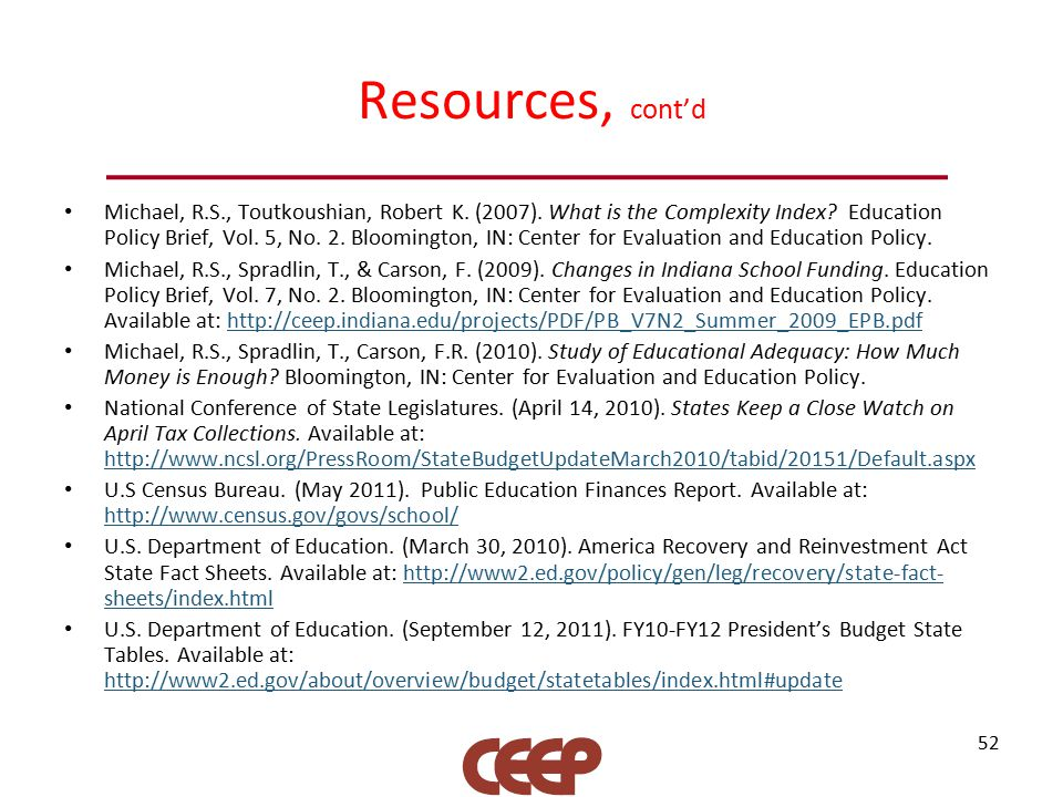 Resources, cont'd Michael, R.S., Toutkoushian, Robert K.