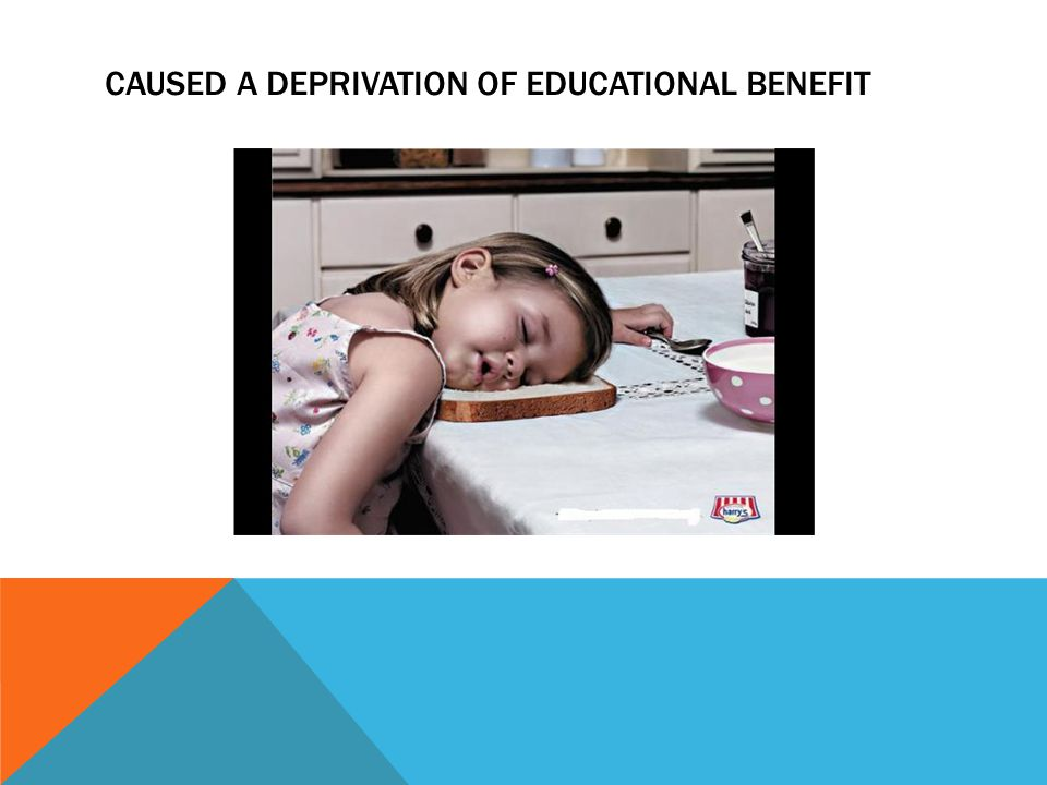 CAUSED A DEPRIVATION OF EDUCATIONAL BENEFIT