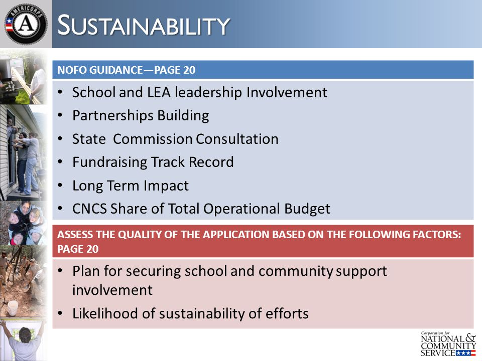 S USTAINABILITY NOFO GUIDANCE—PAGE 20 School and LEA leadership Involvement Partnerships Building State Commission Consultation Fundraising Track Reco