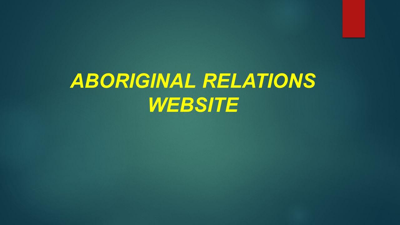 ABORIGINAL RELATIONS WEBSITE