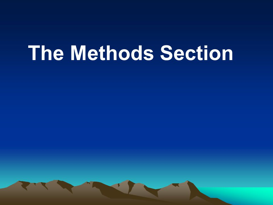 The Methods Section