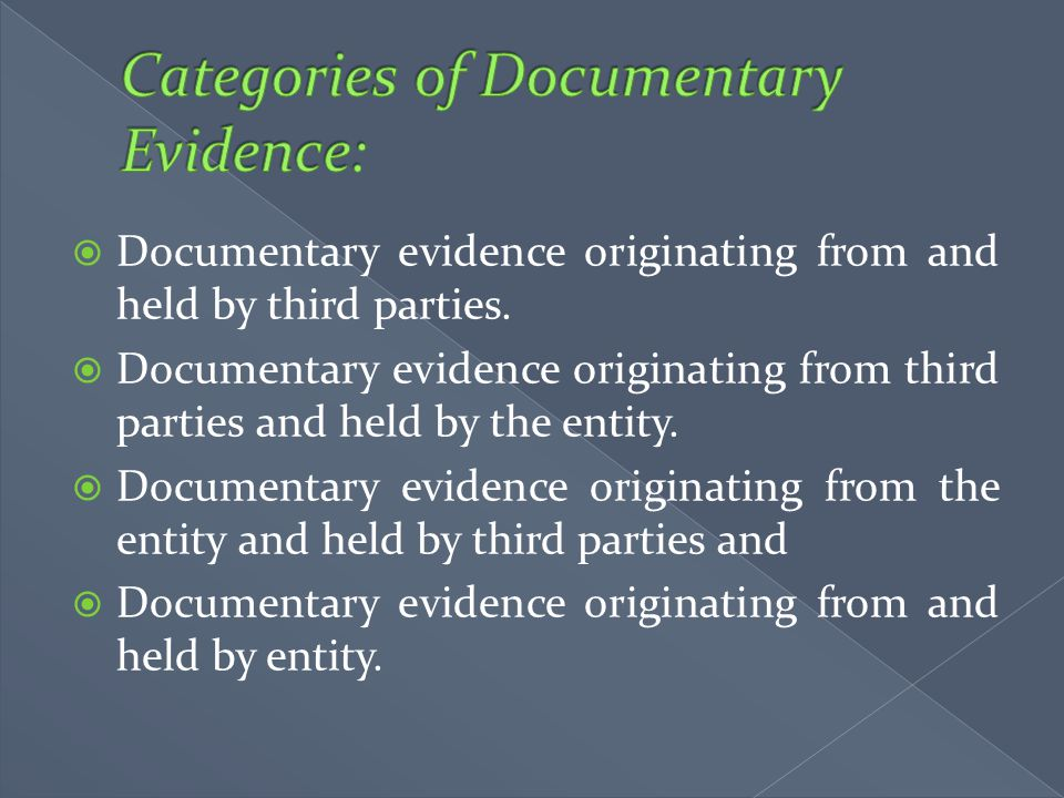 Documentary evidence originating from and held by third parties.  Documentary evidence originating from third parties and held by the entity.  Doc