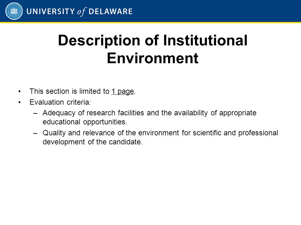 Description of Institutional Environment This section is limited to 1 page.