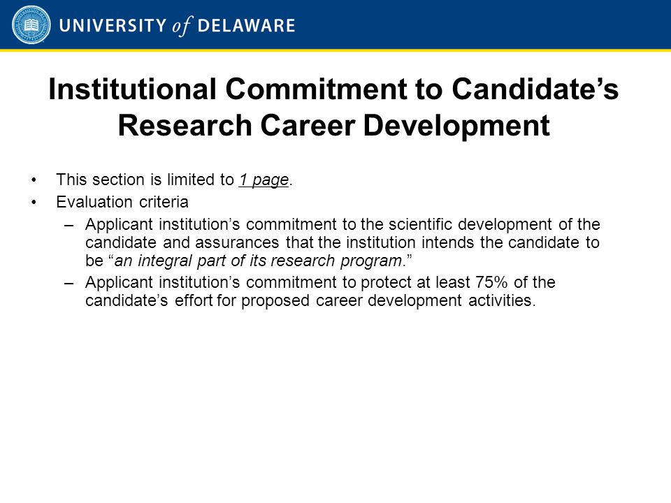 Institutional Commitment to Candidate's Research Career Development This section is limited to 1 page.
