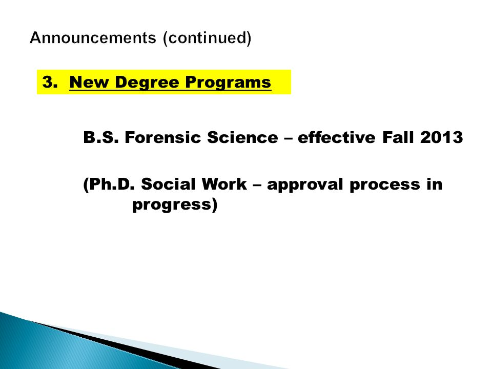 B.S. Forensic Science – effective Fall 2013 (Ph.D.