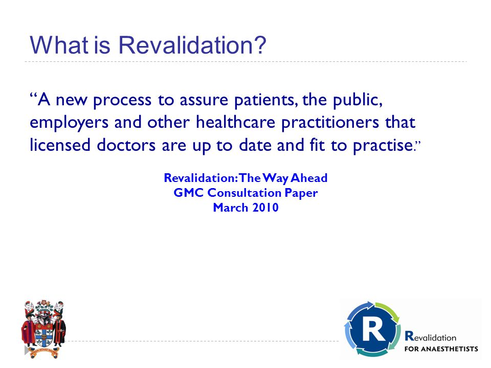 What is Revalidation.