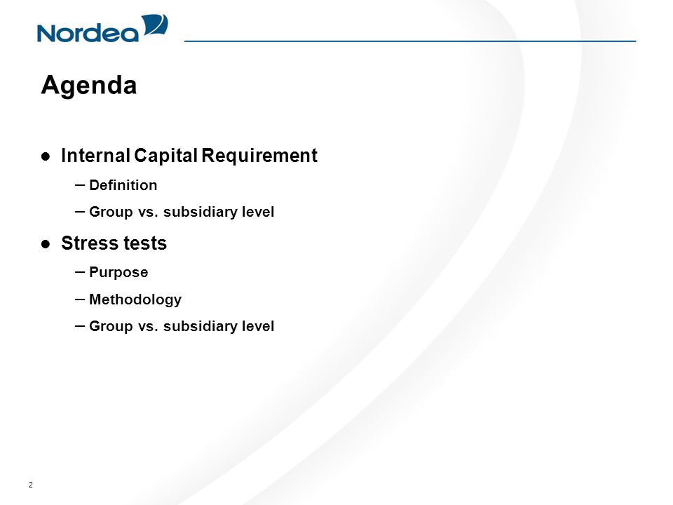 2 Agenda Internal Capital Requirement – Definition – Group vs.