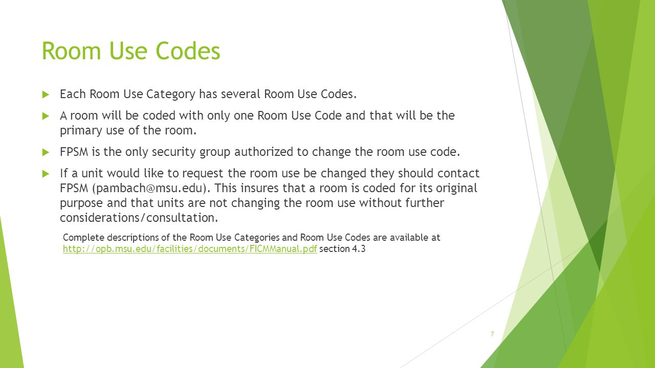 Room Use Codes  Each Room Use Category has several Room Use Codes.