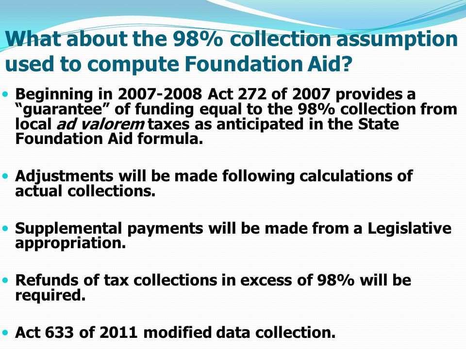 What about the 98% collection assumption used to compute Foundation Aid.