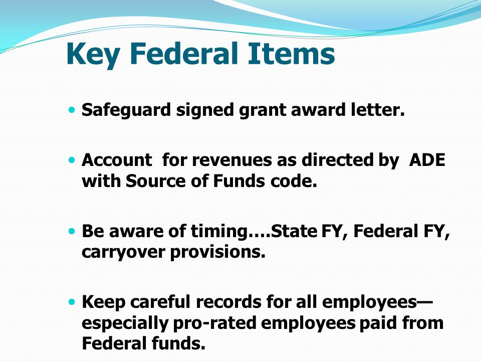 Key Federal Items Safeguard signed grant award letter.