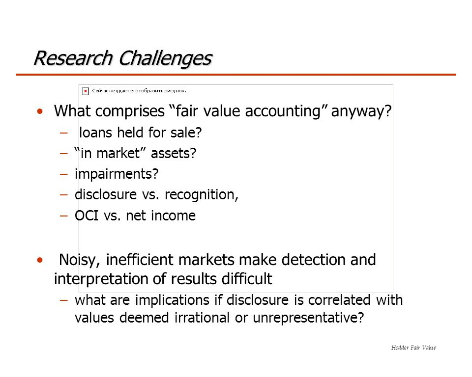 Hodder Fair Value Research Challenges What comprises fair value accounting anyway.