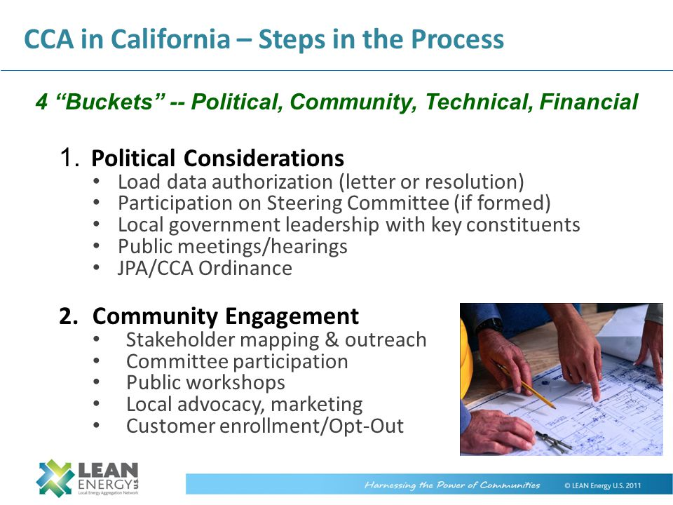 """CCA in California – Steps in the Process 4 """"Buckets"""" -- Political, Community, Technical, Financial 1. Political Considerations Load data authorization"""