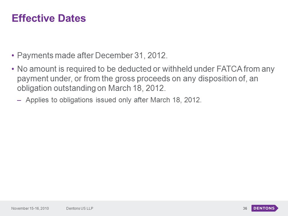Effective Dates 36 Payments made after December 31, 2012.