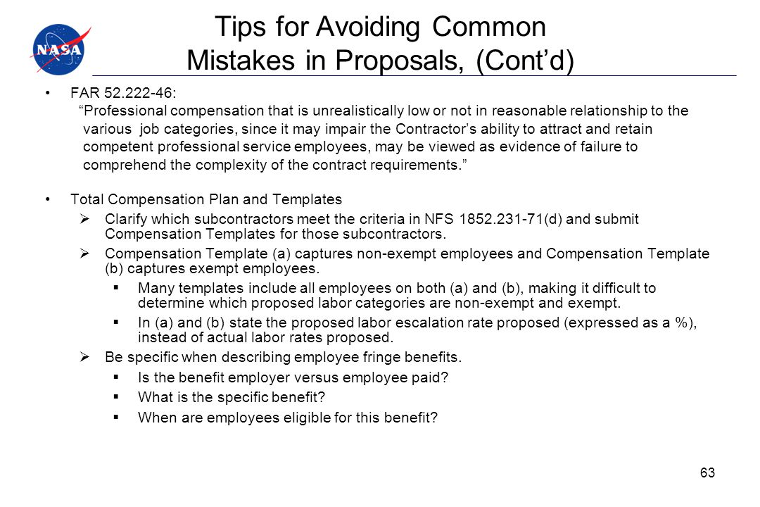 """Tips for Avoiding Common Mistakes in Proposals, (Cont'd) FAR 52.222-46: """"Professional compensation that is unrealistically low or not in reasonable re"""